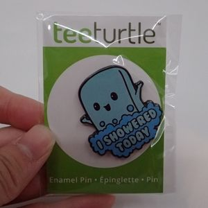 Teeturtle Showered Today Pin - New